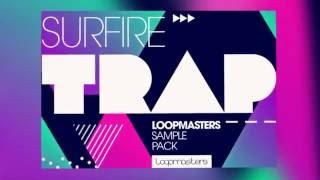 Surefire Trap - Trap Samples Loops - By Loopmasters