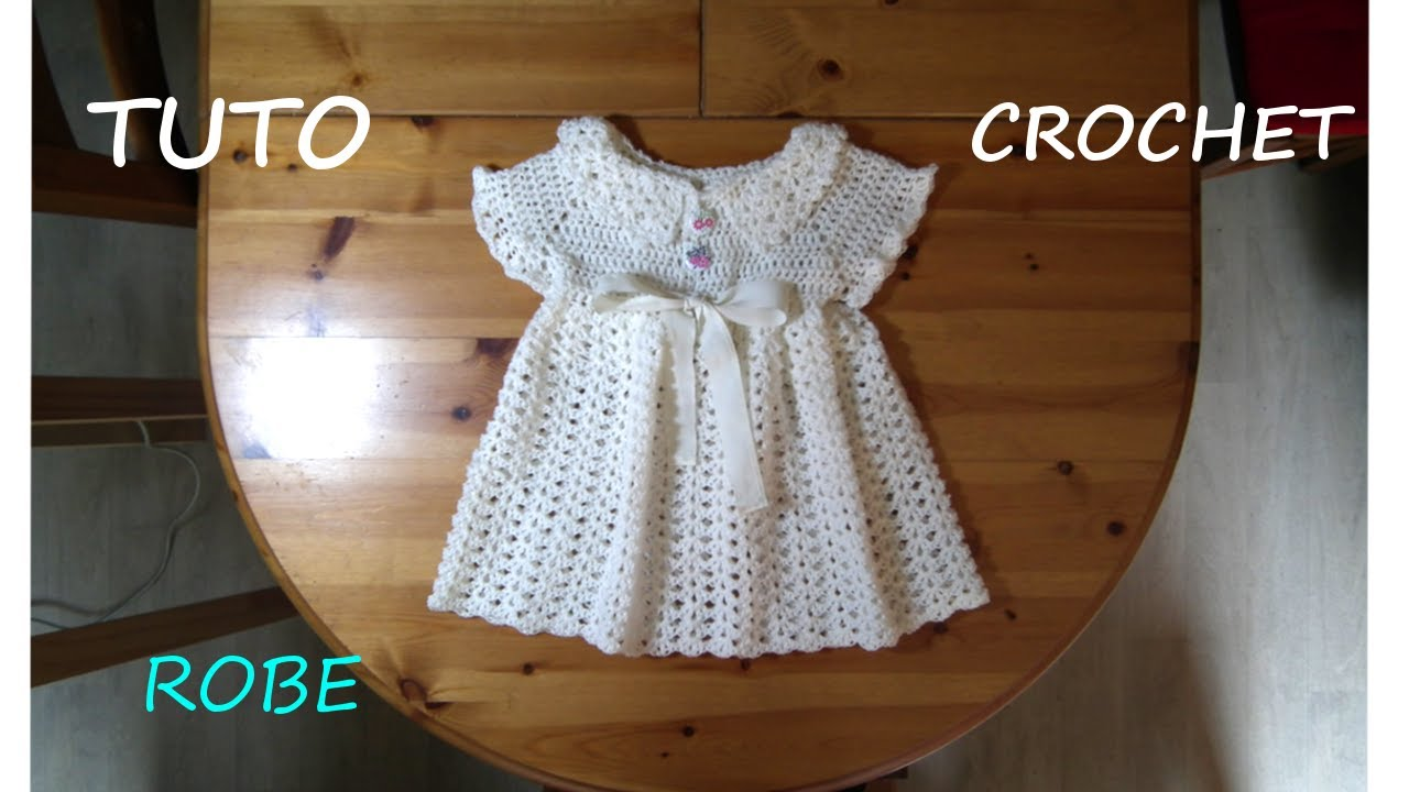 Tuto crochet comment faire une robe youtube - Comment faire une tunique sans patron ...