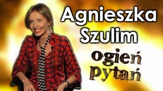Agnieszka Szulim - Ogień pytań