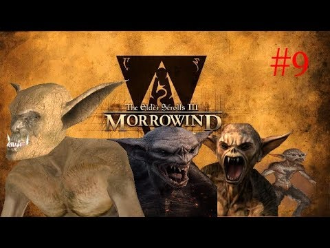 Morrowind #9 - scamps! ScAmPs! SCAMPS!