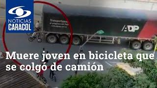 Muere joven en bicicleta que se colgó de camión, en medio de peligrosa práctica