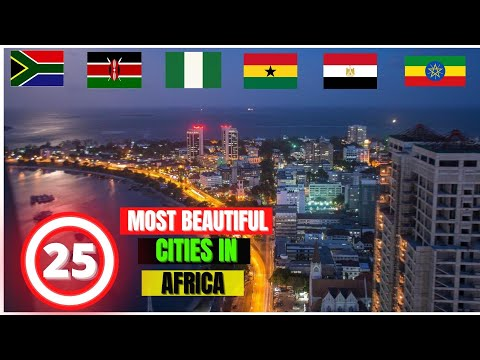 25 Most Beautiful Cities In Africa