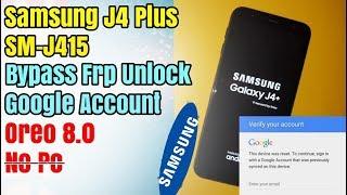 Mobile Software Course | Samsung J4 Plus SM-J415 Bypass FRP Unlock Google Account Oreo 8.0 Version