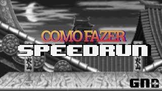 Como fazer Speedrun [-SQN]