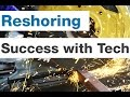How Manufacturers are Seeing Success with Reshoring Initiatives with Cloud ERP | Sikich LLP
