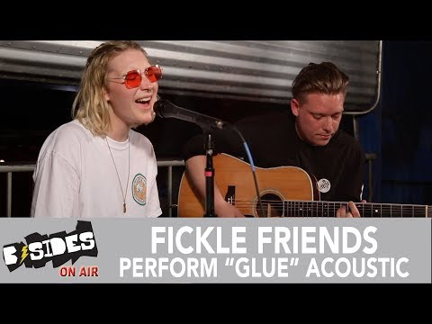 """B-Sides On-Air: Fickle Friends Perform """"Glue"""" Acoustic"""
