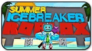 Roblox Ice Breaker - Chilling Out While Under The Hot Sun (Summer Games Event)