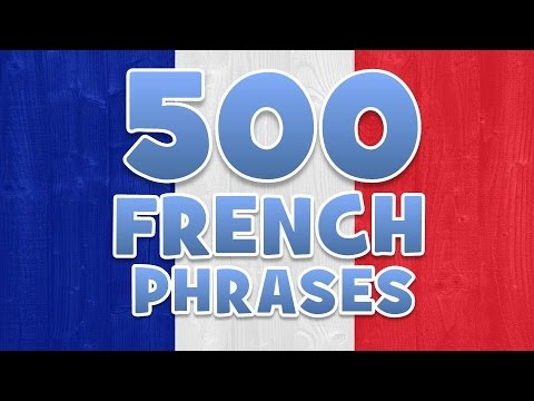 500 FRENCH PHRASES AND WORDS