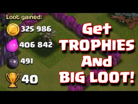 Clash Of Clans How To Gain Trophies AND Farm Big Loot