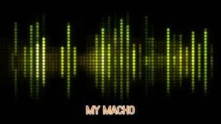 MY MACHO