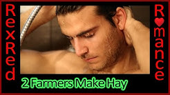 Two Hot Farmers Fall In Love (RexRed gay romance)