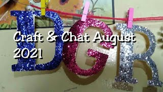 Craft & Chat August 2021