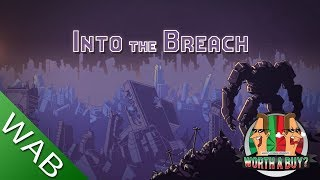 Into The Breach - Worthabuy?