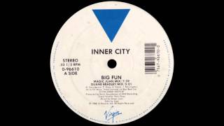 Inner City - Big Fun (Magic Juan Mix) [1988]