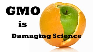 How The GMO Venture Is Damaging Science More Greatly Than The Campaign To Deny Global Warming