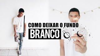 COMO DEIXAR O FUNDO DA FOTOS BRANCO//FEED CLEAN