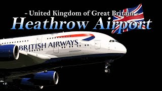 【4K/60P】Special !! Ultra-HD 4Hour!! in Heathrow Airport 2018 the Amazing Airport Spotting