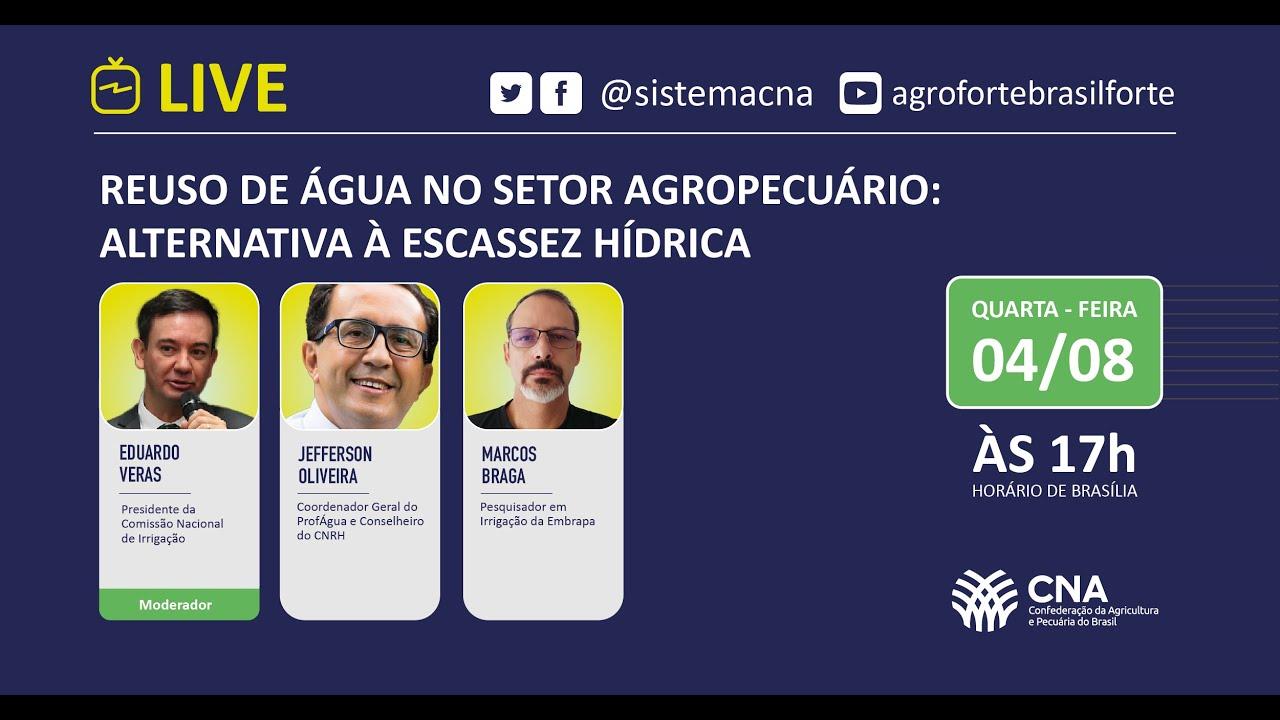 CNA debate alternativas à escassez hídrica em live nesta quarta-feira (4)