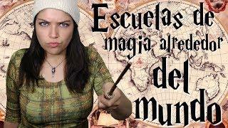 Escuelas de magia alrededor del mundo