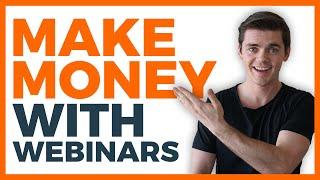 Webinar Marketing Tips | How To Make Money With Webinars