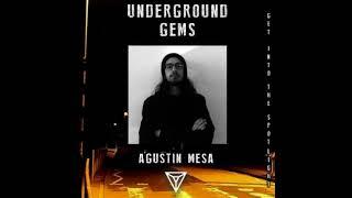 Underground Gems 01: Agustín Mesa (DJ SET)