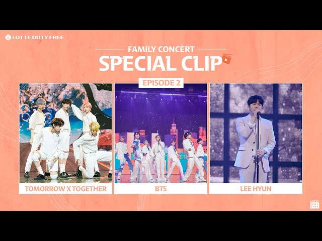 (ENG) 🎬 Family Concert Special Clip! LEEHYUN&TOMORROWXTOGETHER&BTS Ver💕ㅣFamily Concert