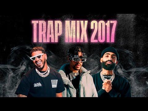 Trap Mix 2017   Trap Latino 2017   Best Latino Trap 2017   Bad Bunny, Arcangel, Anuel AA [2]
