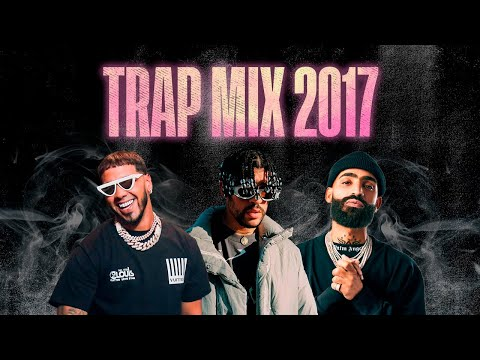 Trap Mix 2017 | Trap Latino 2017 | Best Latino Trap 2017 | Bad Bunny, Arcangel, Anuel AA [2]