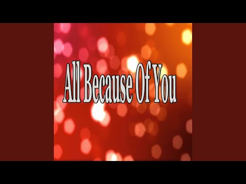 All Because Of You (Instrumental Tribute to Marques Houston)