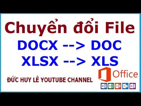 Chuyển đổi file docx sang doc, xlsx sang xls cực nhanh