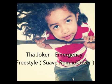 Tha Joker - Emergency Freestyle (suave remix/cover)