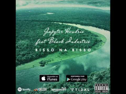 Jupyter Hendrix  Bisso na bisso ft Black Industrie Audio