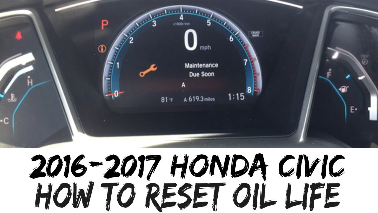 How To Reset Oil Life 2017 Honda Civic 2016 Indicator 16 17