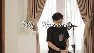 Melamarmu - Badai Romantic Project Cover By Billy Joe Ava