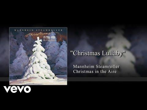 Mannheim Steamroller - Christmas Lullaby (Audio)