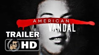 AMERICAN VANDAL Official Trailer (HD) Netflix True Crime-Satire Series