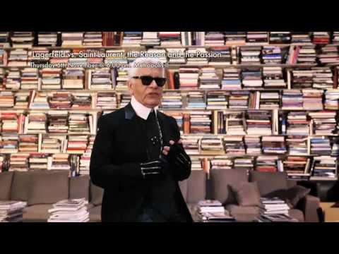 Lagerfeld Vs. Saint-Laurent: The Reason & The Passion
