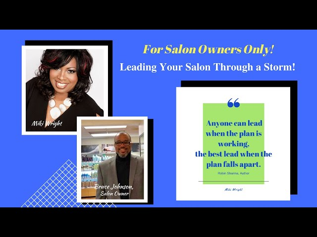 Leading Your Salon Through a Storm