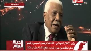 وزير الإعلام السوداني: لن نسمح بأي ضرر لمصر بسبب «سد النهضة»