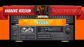 Boomerang - Kisah (Musik Karaoke)