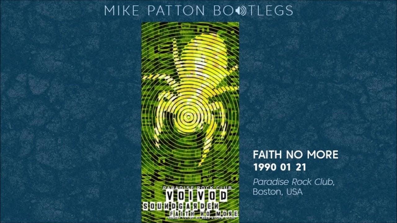 1990/01/21 Faith No More - Paradise Rock Club, Boston, MA, USA