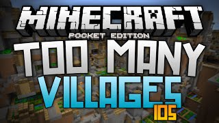 TOO MANY VILLAGES iOS!!! - Endless Villages in MCPE - Minecraft PE (Pocket Edition)