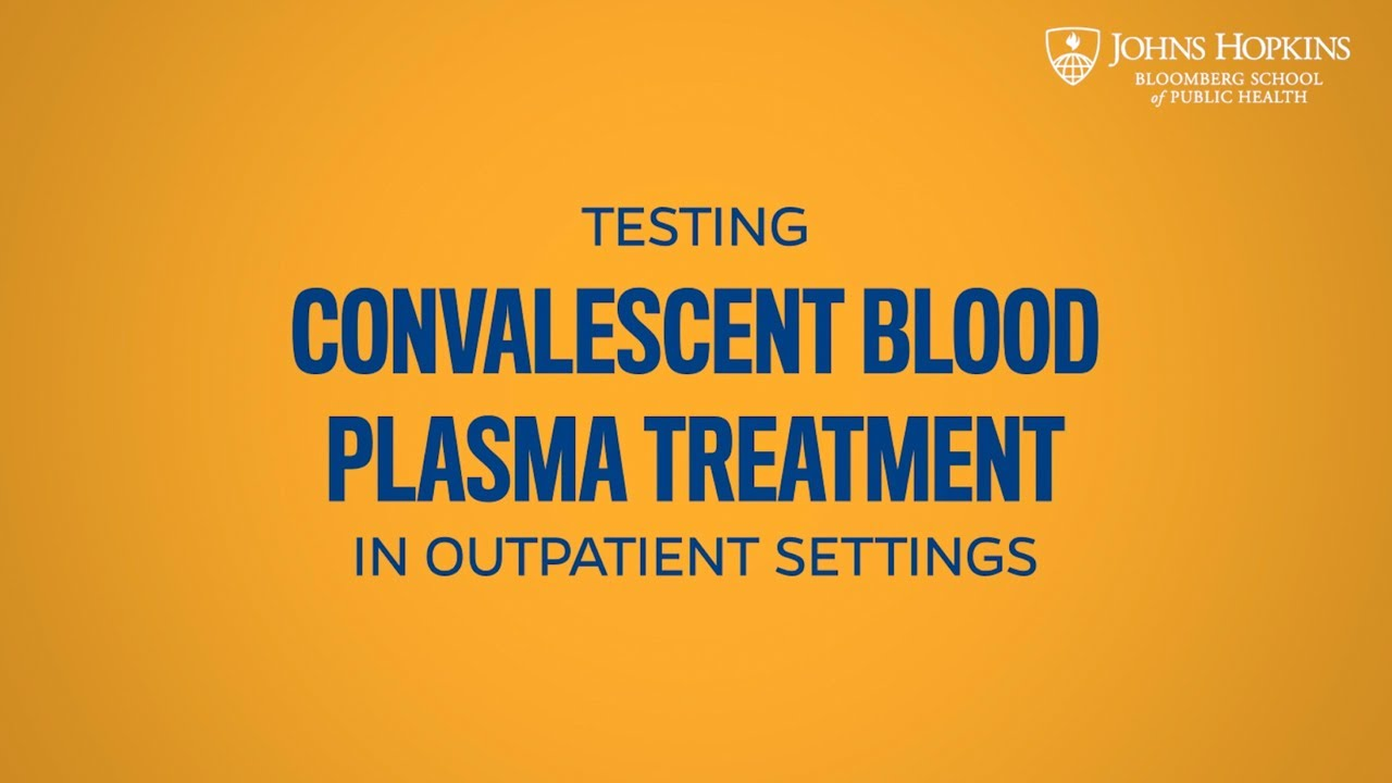 Imitating A Covid 19 Vaccine With Convalescent Blood Plasma Treatment Youtube