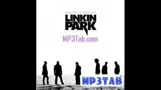 Linkin Park - Leave Out All The Rest www.mp3tab.com