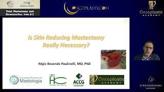 Is skin reducing mastectomy really necessary? Alexandria (Egypt) 2021
