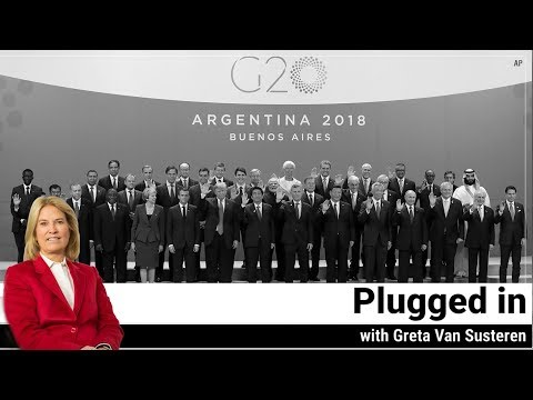 Plugged in with Greta Van Susteren - 2018 G-20 in Argentina