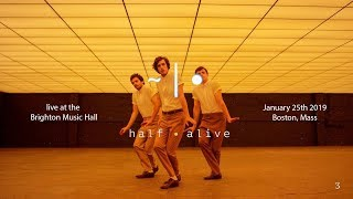 half alive 1st tour Boston 2019