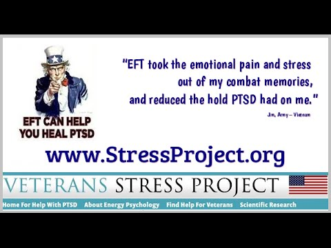 EFT Help for Vets with PTSD: Veterans Stress Project