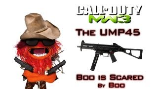 UMP45 Action   Boo is Scared - Modern Warfare 3