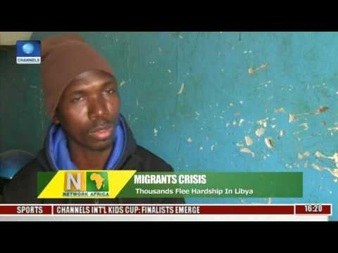 Network Africa: Thousands Flee Hardship In Libya